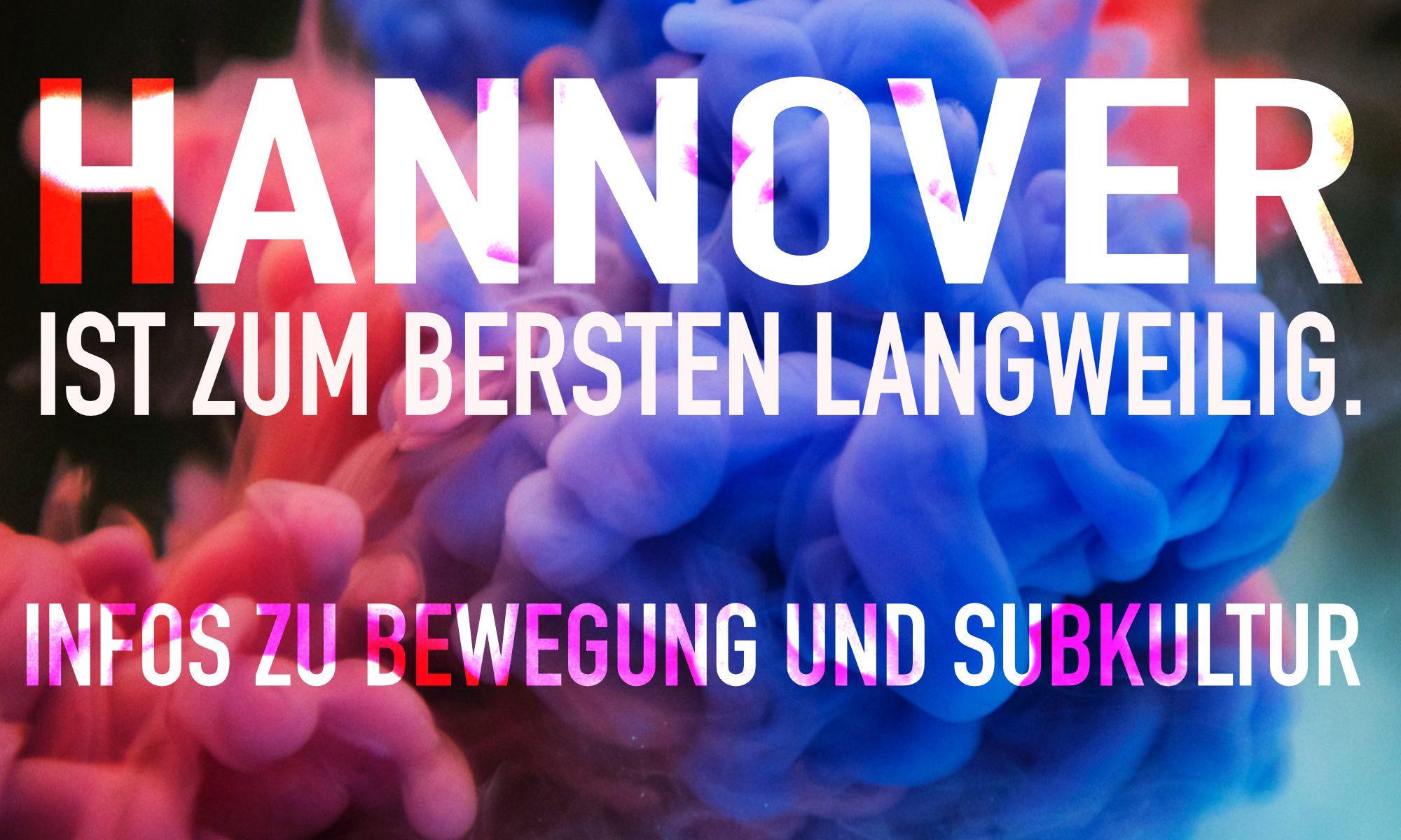 Hannover ist zum Bersten langweilig